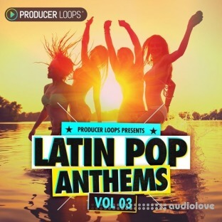 Producer Loops Latin Pop Anthems Vol.3