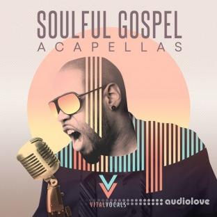 Vital Vocals Soulful Gospel Vocals