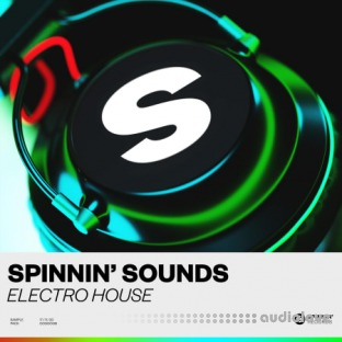 Spinnin Sounds Electro House Sample Pack