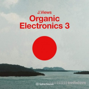 Splice Sounds Organic Electronics 3 by J.Views