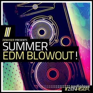 Zenhiser Summer EDM Blowout