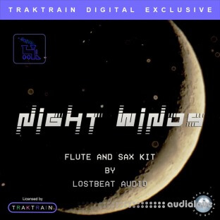 Traktrain Night Winds Flute and Sax Kit by Lostbeat Audio