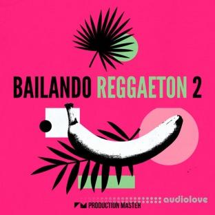 Production Master Bailando Reggaeton 2
