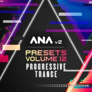 Sonic Academy ANA 2 Presets Vol.12 Progressive Trance