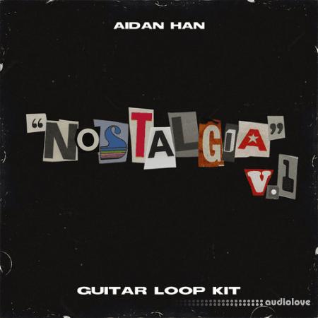 Aidan Han Nostalgia v1 Guitar Loop Kit