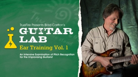 Truefire Brad Carlton Guitar Lab Ear Training Vol.1