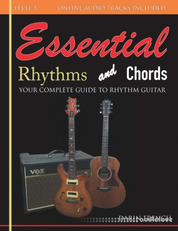 Essential Rhythms and Chords: Your Complete Guide for Rhythm Guitar