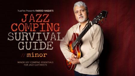 Truefire Fareed Haque Jazz Comping Survival Guide Minor