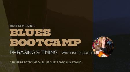 Truefire Matt Schofield Blues Bootcamp Phrasing And Timing