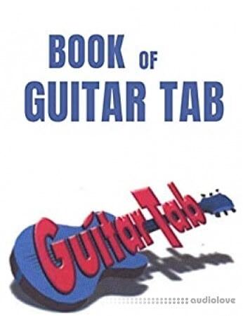 Book Of Guitar Tab: Anthology
