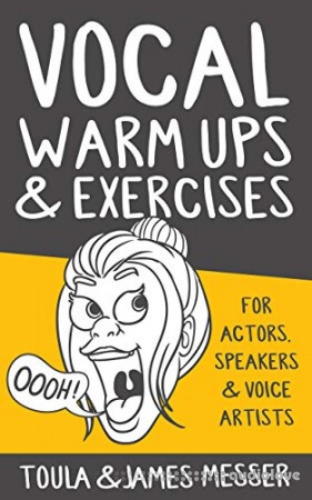 Vocal Warm Ups & Exercises For Actors, Speakers & Voice Artists