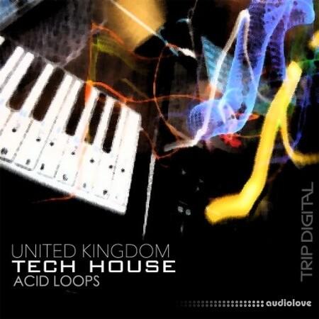 Trip Digital United Kingdom Tech House Acid Loops