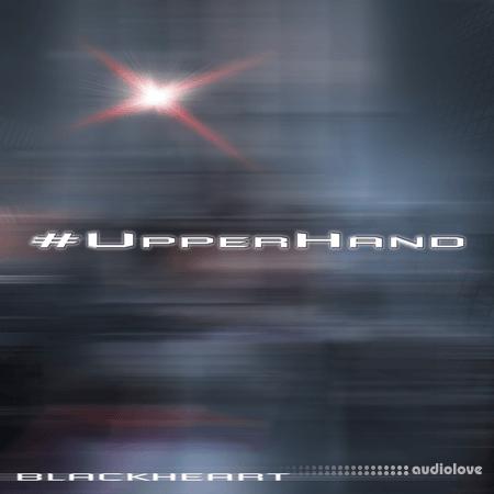 blackheart (@blackheart7k) #UpperHand Kit