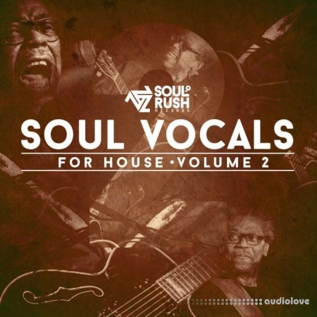 Soul Rush Records Soul Vocal's for House Volume Two