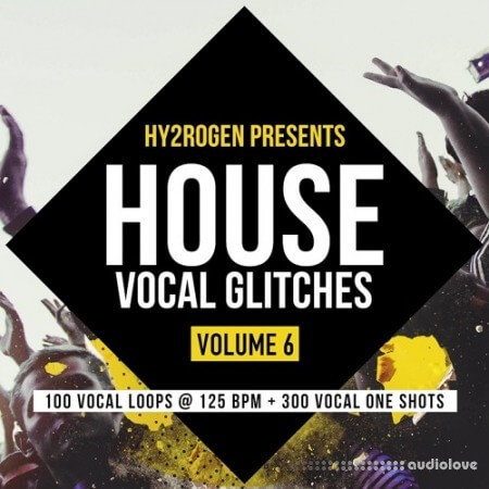 HY2ROGEN House Vocal Glitches Vol.6