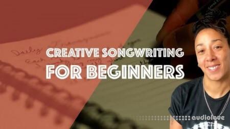 SkillShare Creative Songwriting For Beginners