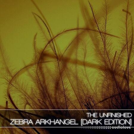 The Unfinished Zebra Arkhangel Dark Edition