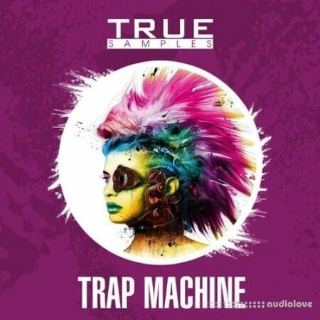 True Samples Trap Machine