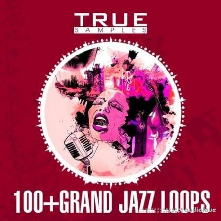True Samples 100 Grand Jazz Loops