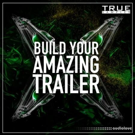 True Samples Build Your Amazing Trailer