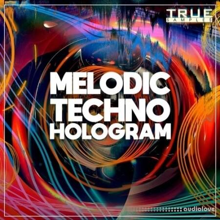 True Samples Melodic Techno Hologram