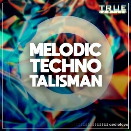 True Samples Melodic Techno Talisman