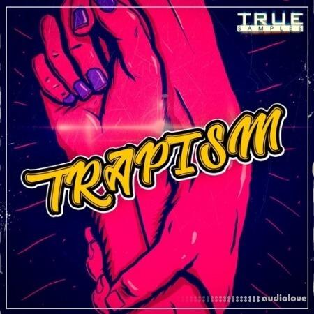 True Samples Trapism