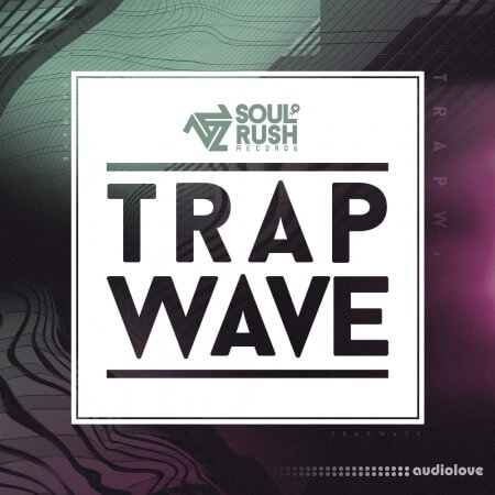Soul Rush Records Trap Wave