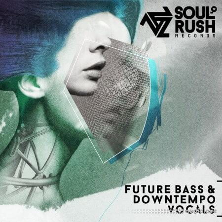 Soul Rush Records Future Bass And Downtempo Vocals
