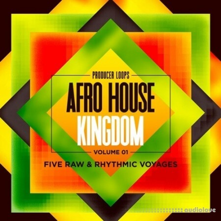 Producer Loops Afro House Kingdom Volume 1