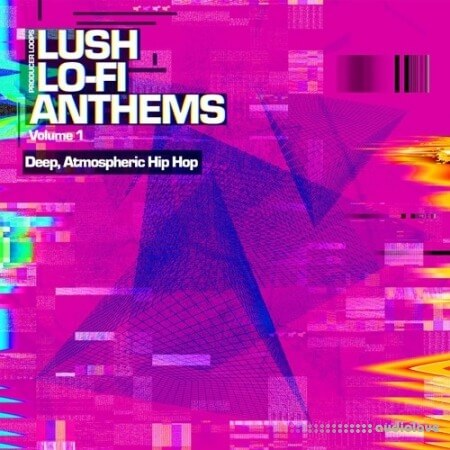 Producer Loops Lush Lo-Fi Volume 1