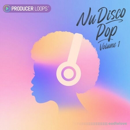 Producer Loops Nu Disco Pop Volume 1