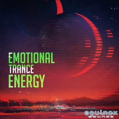 Equinox Sounds Emotional Trance Energy Vol.1
