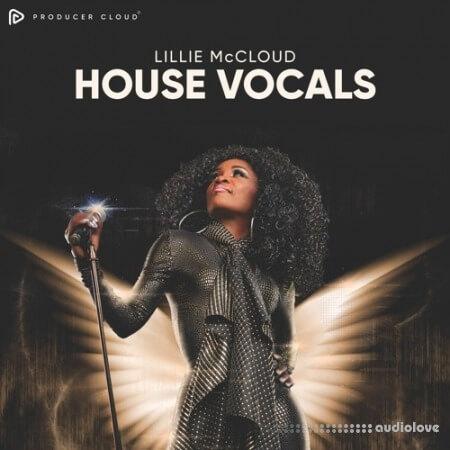 Producer Cloud Lillie MCOD House Vocals
