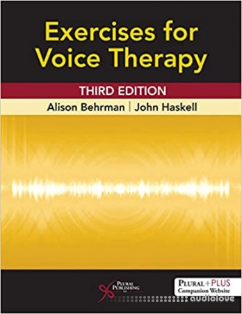 Exercises for Voice Therapy, 3rd Edition