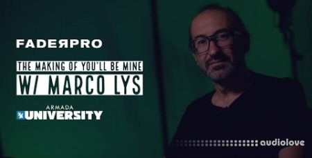 FaderPro The Making of You'll Be Mine with Marco Lys