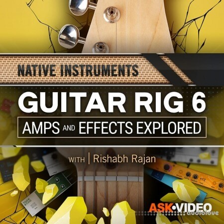 Ask Video Guitar Rig 6 101 Guitar Rig Amps and Effects Explored