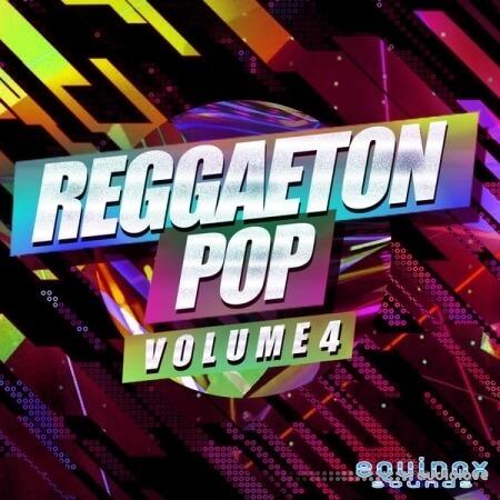 Equinox Sounds Reggaeton Pop Vol.4