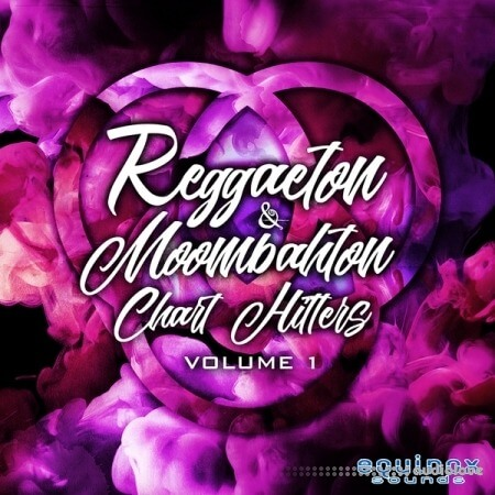 Equinox Sounds Reggaeton and Moombahton Chart Hitters Vol.1