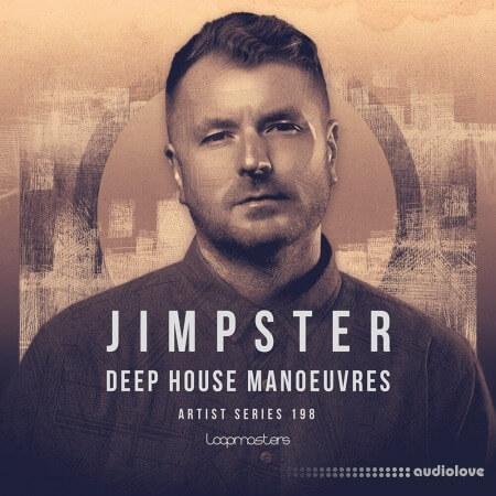 Loopmasters Jimpster Deep House Manoeuvre