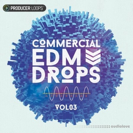 Producer Loops Commercial EDM Drops Vol.3