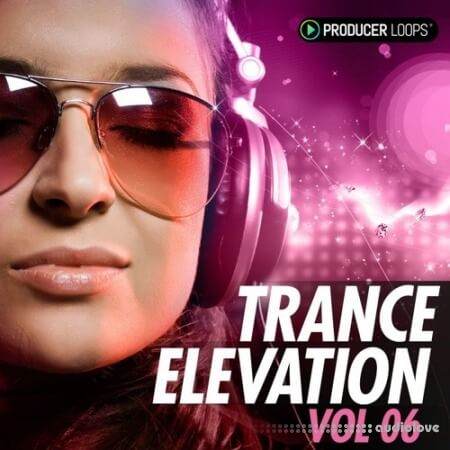 Producer Loops Trance Elevation Vol.6