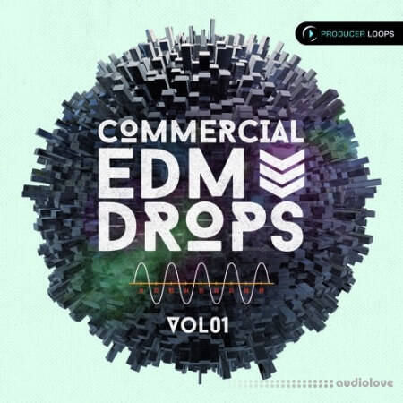 Producer Loops Commercial EDM Drops Vol.1