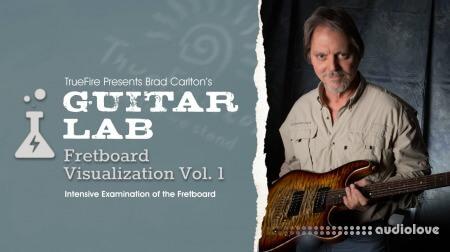 Truefire Brad Carlton Guitar Lab Fretboard Visualization Vol.1