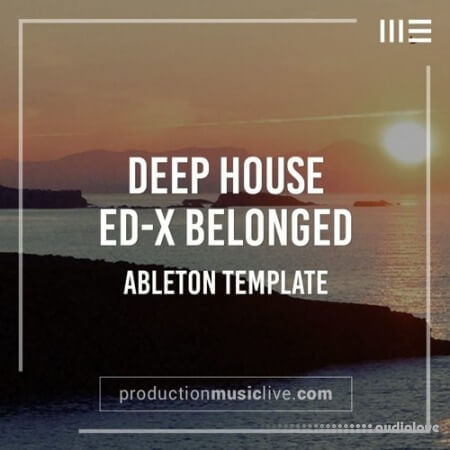 Production Music Live Belonged X Deep House Ableton Template
