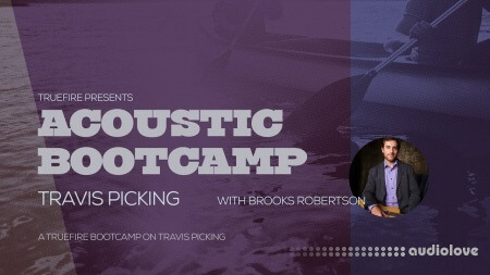 Truefire Brooks Robertson Acoustic Bootcamp Travis Picking