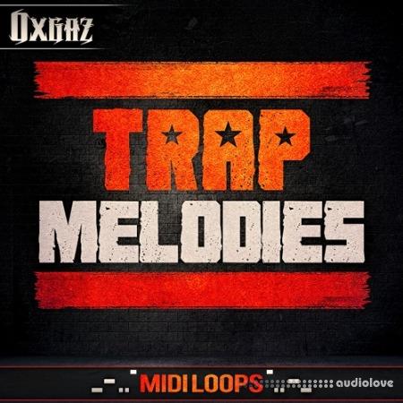 Oxgaz Trap Melodies