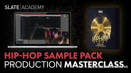 Slate Academy Hip-Hop Production Deep Dive Masterclass