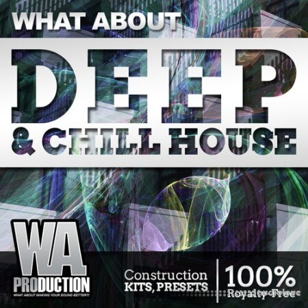 WA Production Deep and Chill House