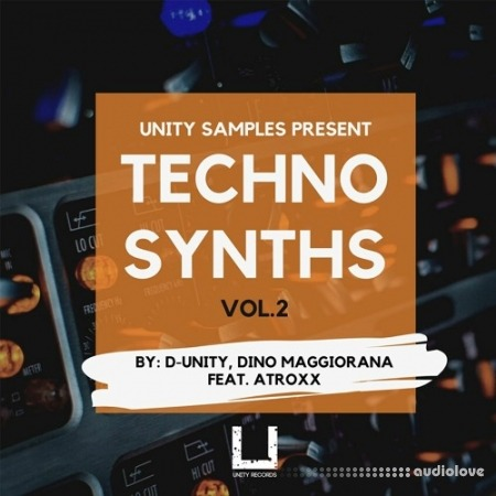 Unity Records Techno synths Vol.2 by D Unity, Dino Maggiorana feat. atroxx